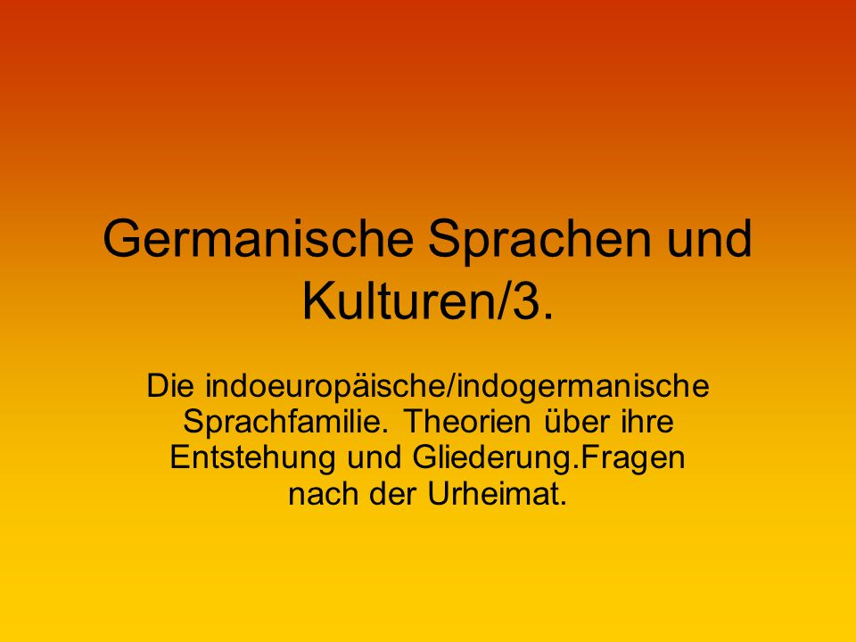 Germanische Sprachen und Kulturen/3.