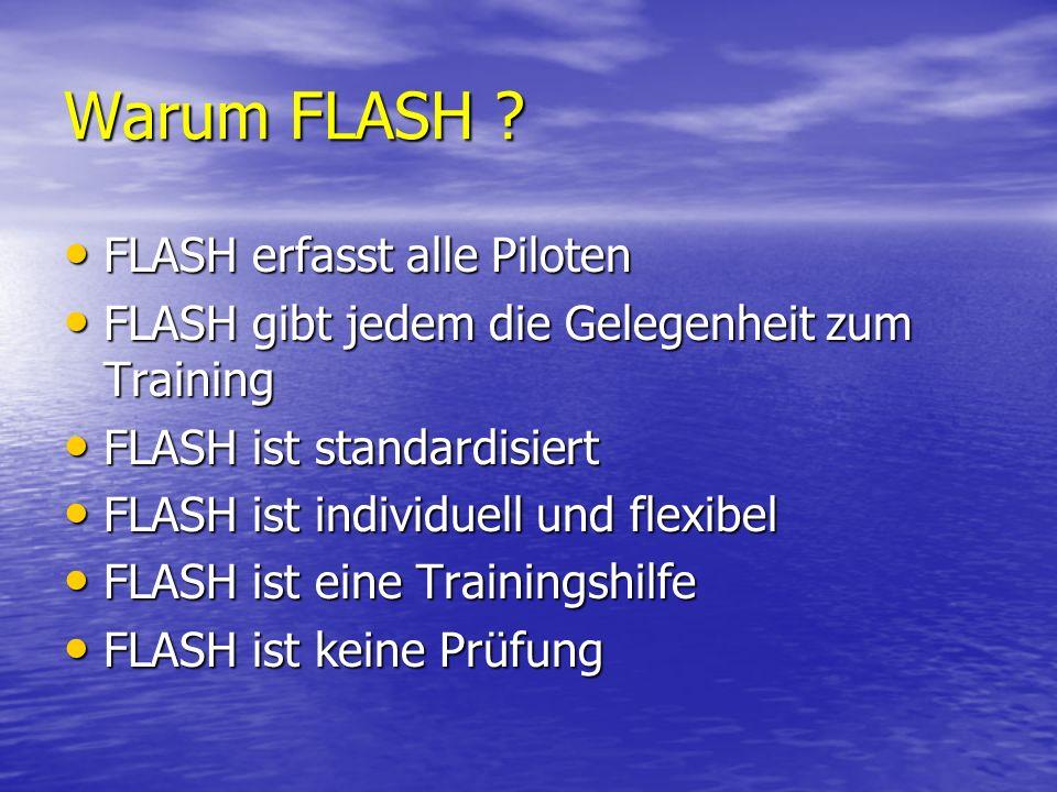 Warum FLASH FLASH erfasst alle Piloten