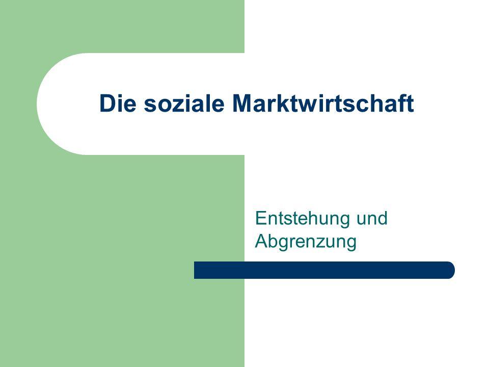Die soziale Marktwirtschaft