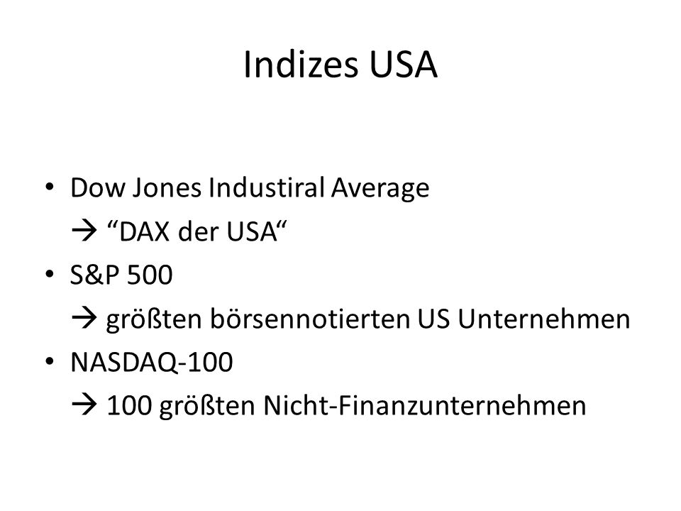 Indizes USA Dow Jones Industiral Average  DAX der USA S&P 500