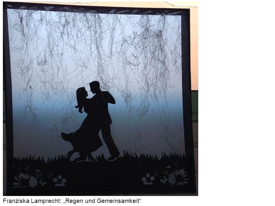 """Franziska Lamprecht: """"Regen und Gemeinsamkeit"""