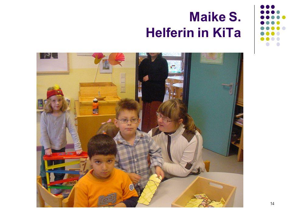 Maike S. Helferin in KiTa