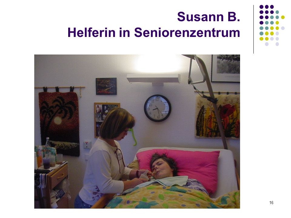Susann B. Helferin in Seniorenzentrum