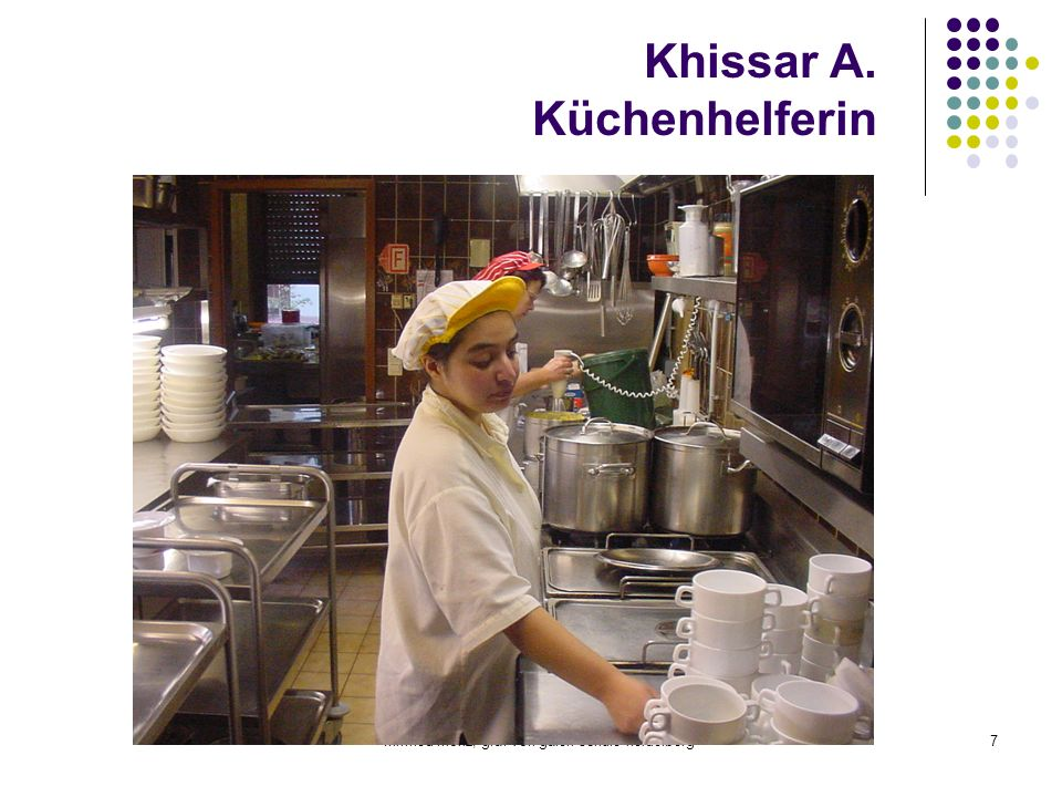Khissar A. Küchenhelferin