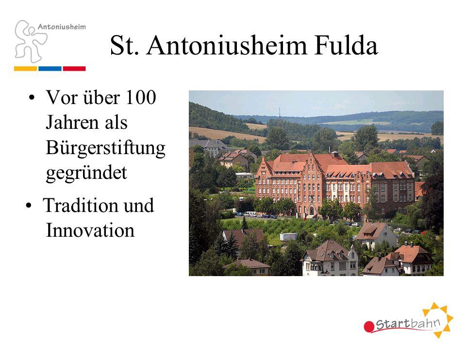 St. Antoniusheim Fulda Vor über 100 Jahren als Bürgerstiftung gegründet Tradition und Innovation