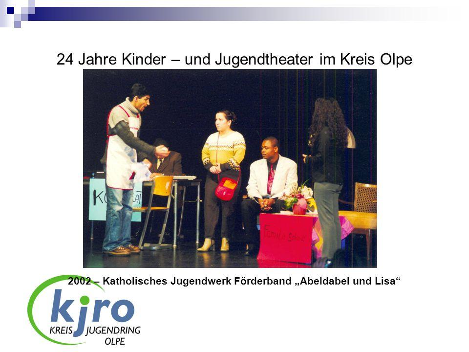 24 Jahre Kinder – und Jugendtheater im Kreis Olpe