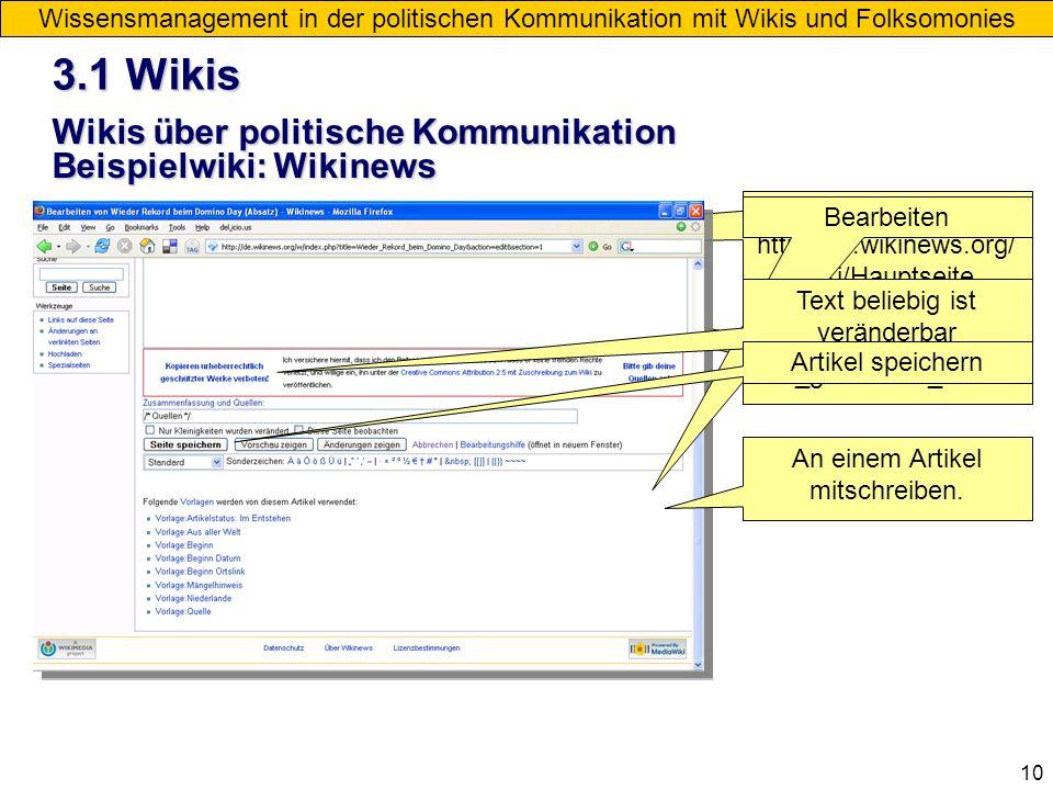 3.1 Wikis Wikis über politische Kommunikation Beispielwiki: Wikinews