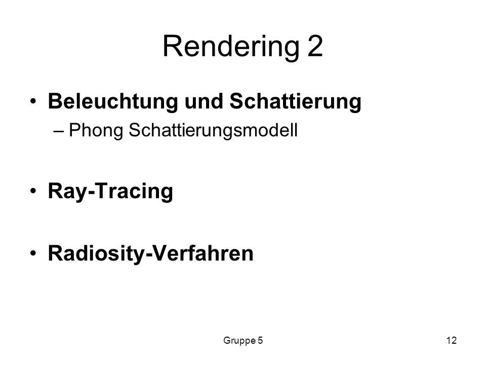 Rendering 2 Beleuchtung und Schattierung Ray-Tracing