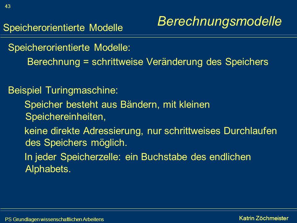 Berechnungsmodelle Speicherorientierte Modelle