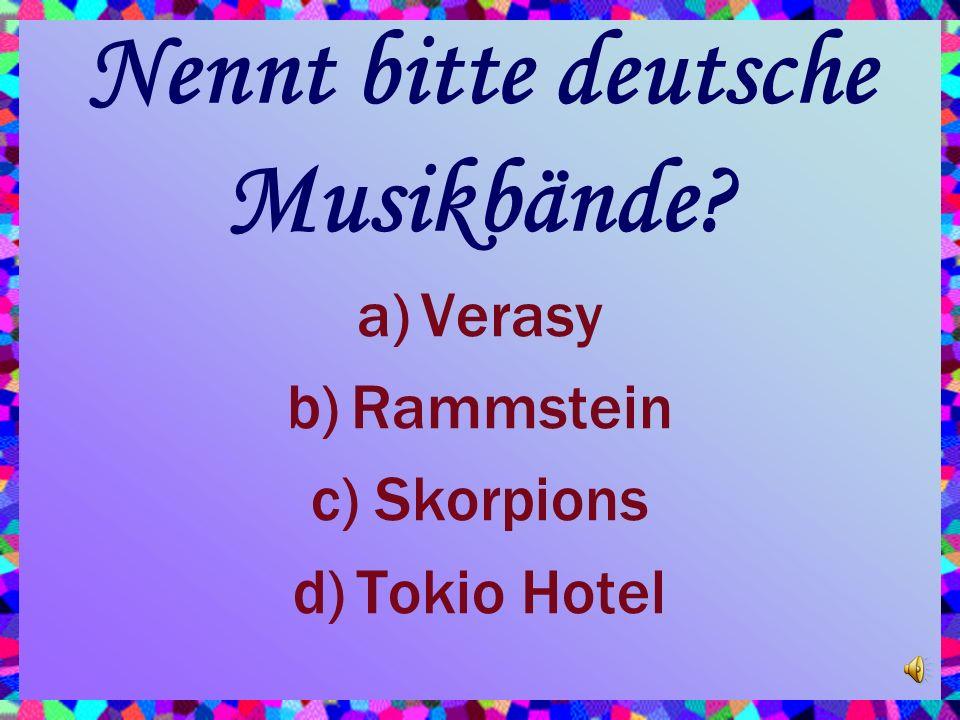 Nennt bitte deutsche Musikbände