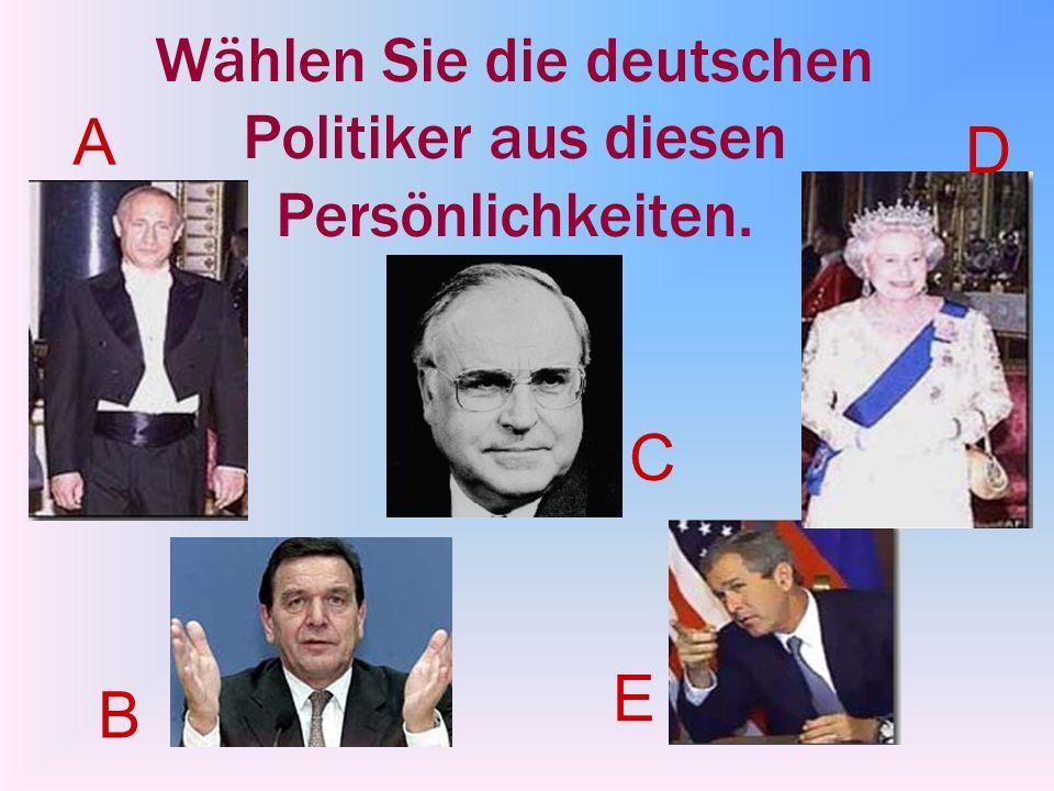 Wählen Sie die deutschen Politiker aus diesen Persönlichkeiten.