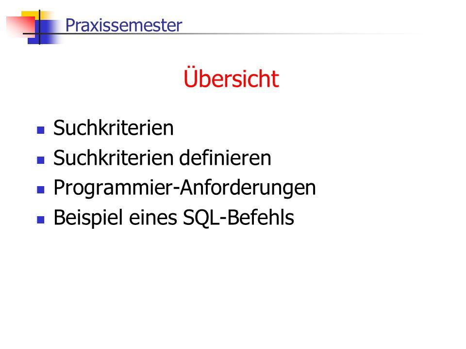 Übersicht Suchkriterien Suchkriterien definieren