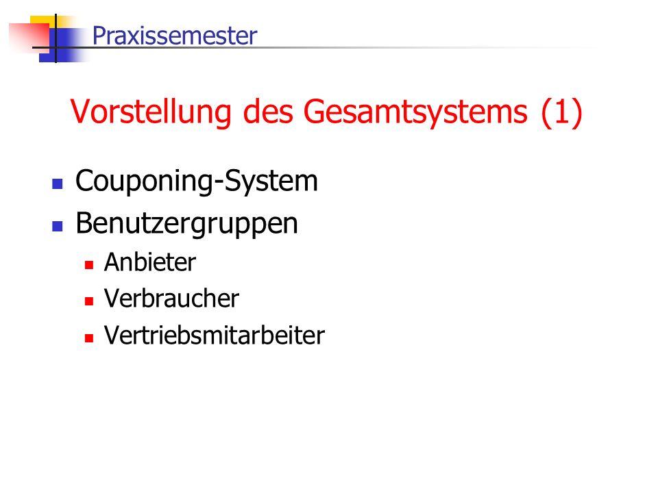 Vorstellung des Gesamtsystems (1)