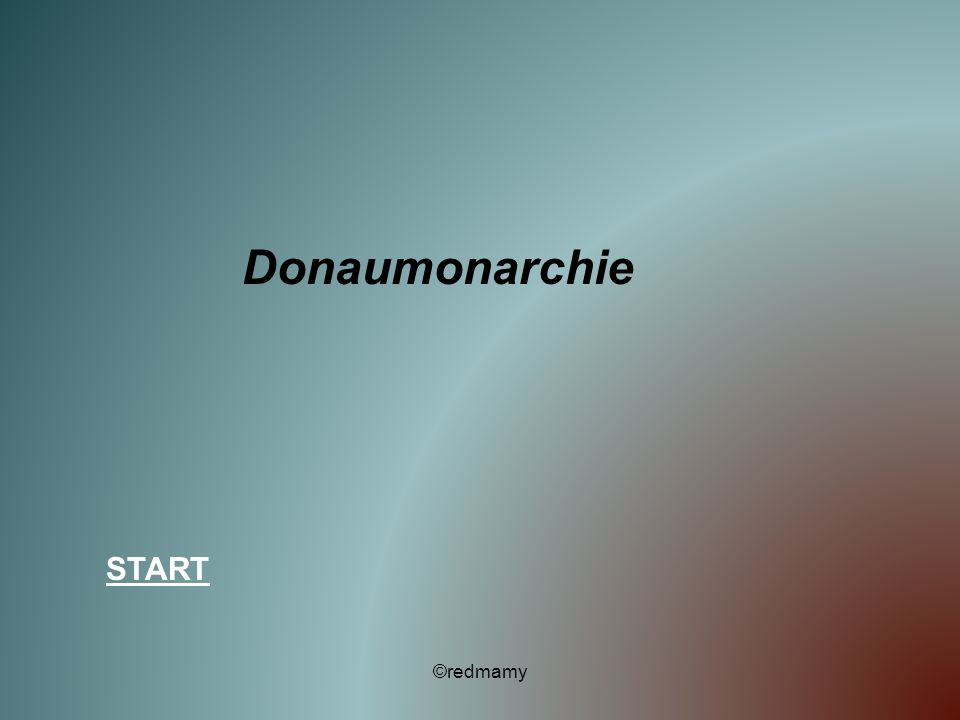 Donaumonarchie START ©redmamy