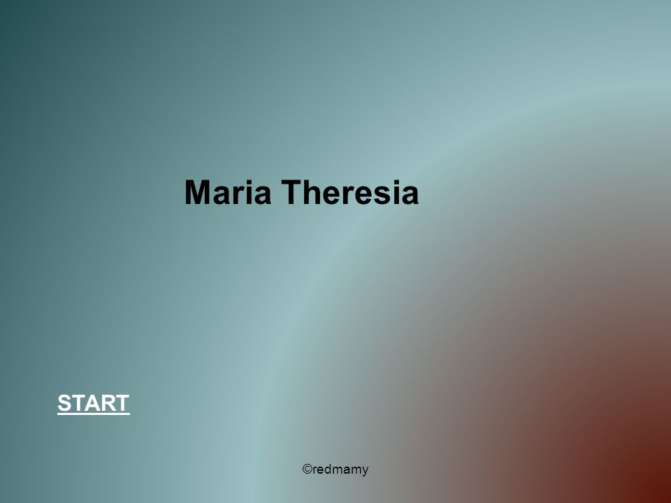 Maria Theresia START ©redmamy