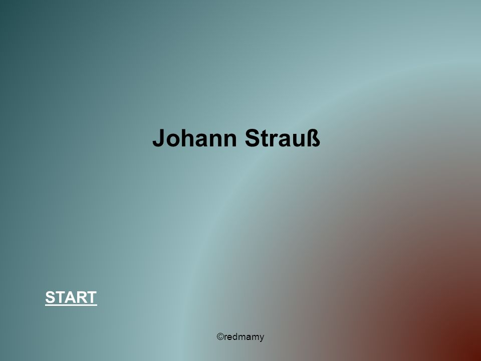 Johann Strauß START ©redmamy