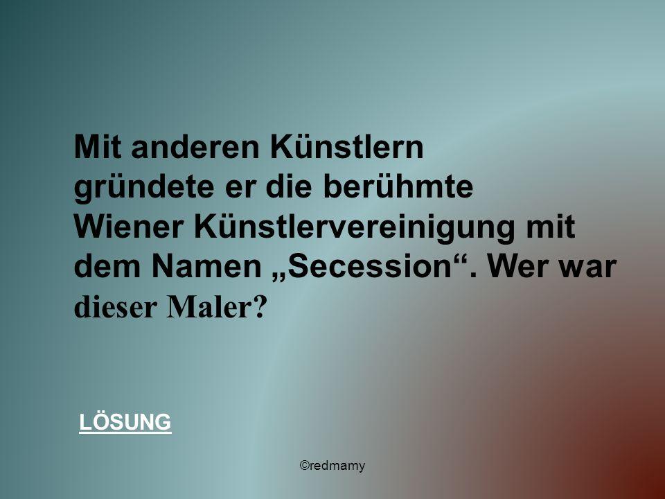 gründete er die berühmte Wiener Künstlervereinigung mit