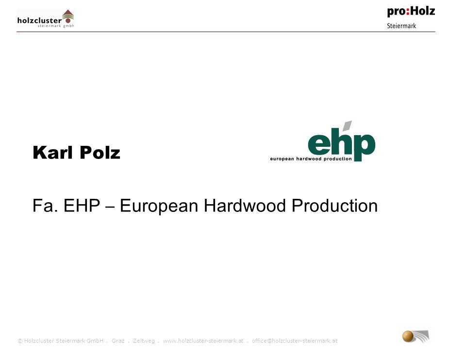 Karl Polz Fa. EHP – European Hardwood Production