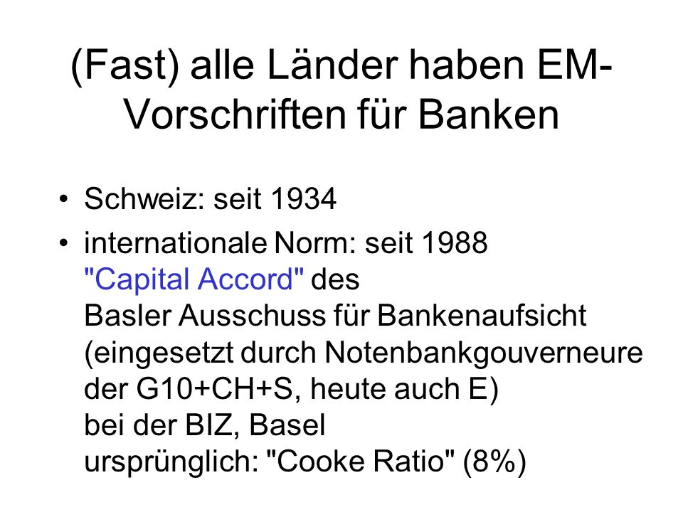 (Fast) alle Länder haben EM-Vorschriften für Banken