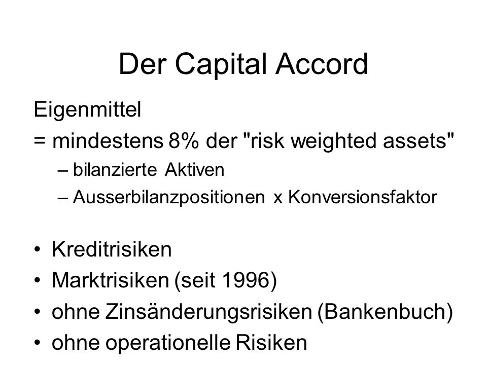 Der Capital Accord Eigenmittel