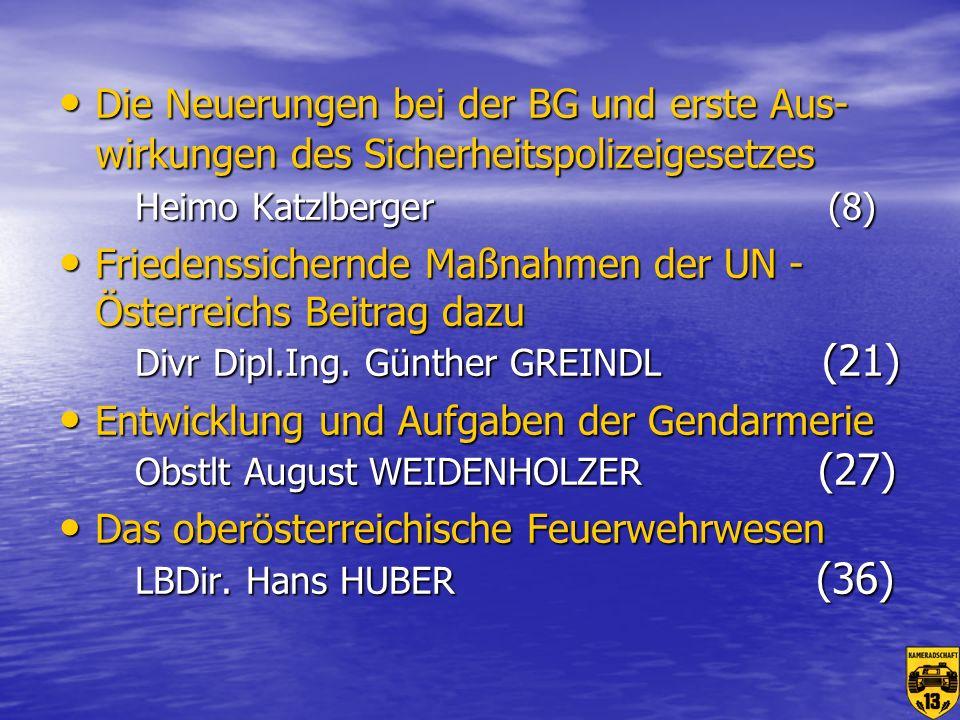 Die Neuerungen bei der BG und erste Aus-wirkungen des Sicherheitspolizeigesetzes Heimo Katzlberger (8)