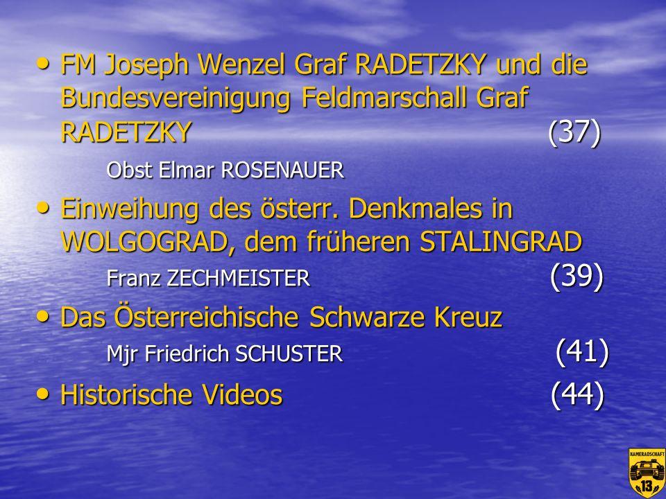 FM Joseph Wenzel Graf RADETZKY und die Bundesvereinigung Feldmarschall Graf RADETZKY (37) Obst Elmar ROSENAUER