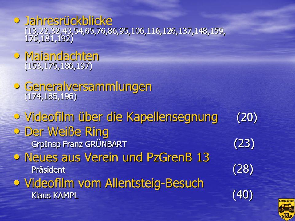 Jahresrückblicke (13,22,32,43,54,65,76,86,95,106,116,126,137,148,159, 170,181,192) Maiandachten (153,175,186,197)