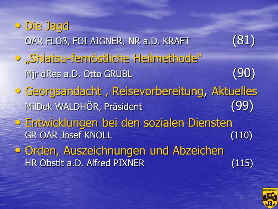 Die Jagd OAR FLOß, FOI AIGNER, NR a.D. KRAFT (81)