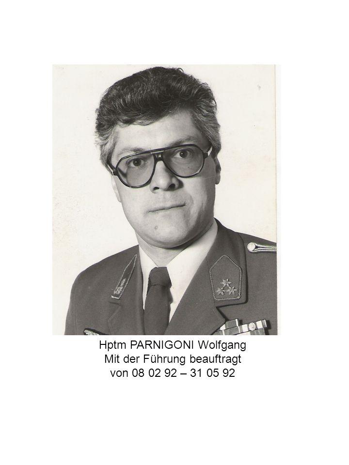 Hptm PARNIGONI Wolfgang Mit der Führung beauftragt