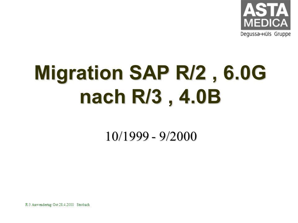 Migration SAP R/2 , 6.0G nach R/3 , 4.0B