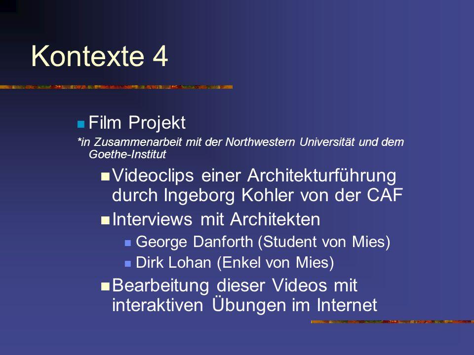 Kontexte 4 Film Projekt. *in Zusammenarbeit mit der Northwestern Universität und dem Goethe-Institut.
