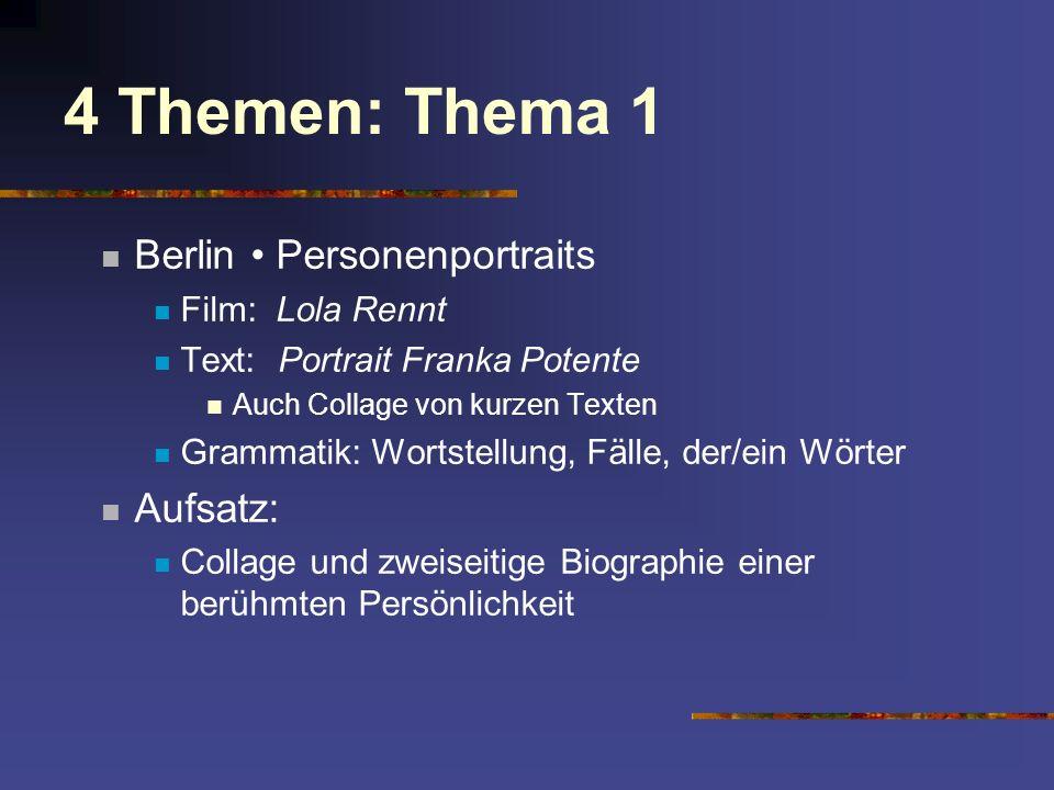 4 Themen: Thema 1 Berlin • Personenportraits Aufsatz: Film: Lola Rennt