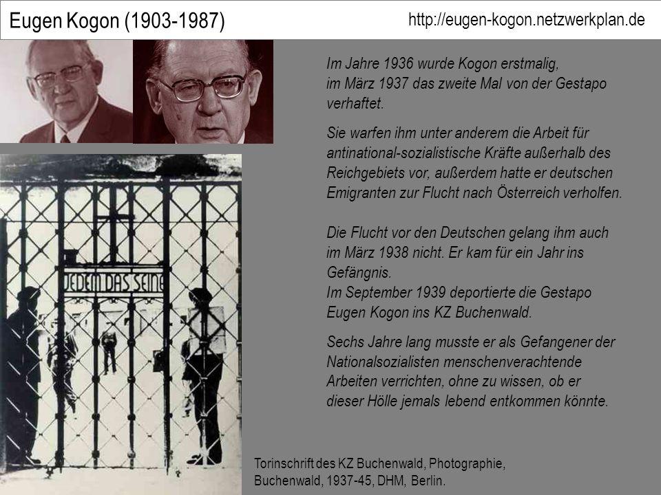 Eugen Kogon (1903-1987) http://eugen-kogon.netzwerkplan.de