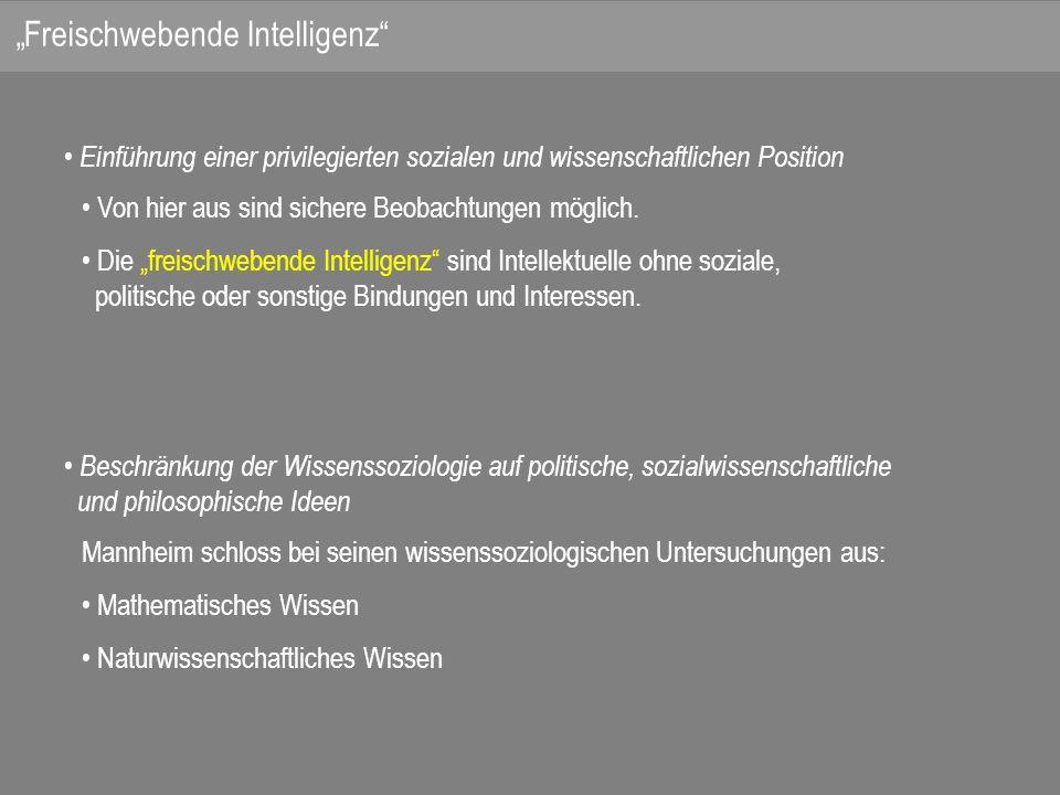 """""""Freischwebende Intelligenz"""