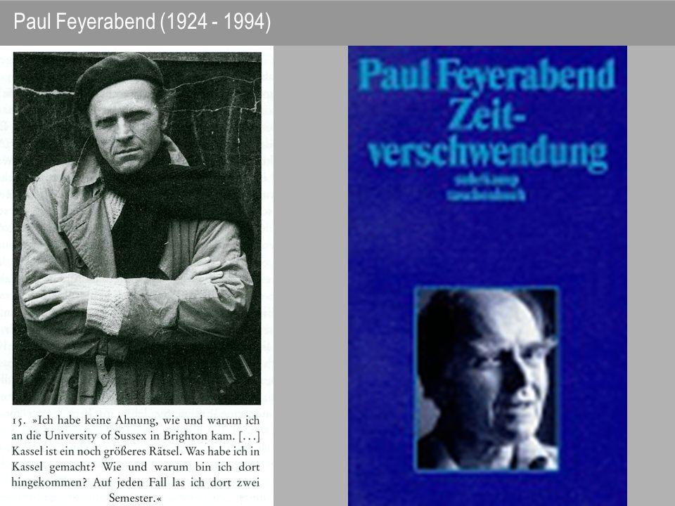 Paul Feyerabend (1924 - 1994)