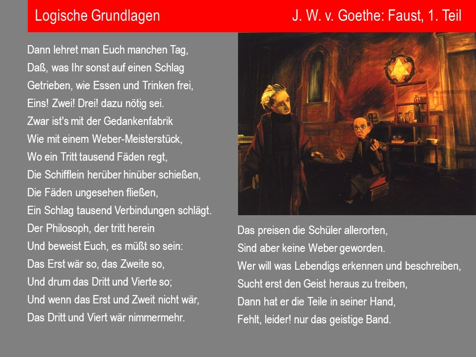 Logische Grundlagen J. W. v. Goethe: Faust, 1. Teil