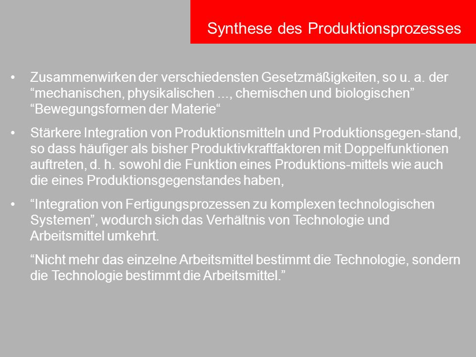 Synthese des Produktionsprozesses