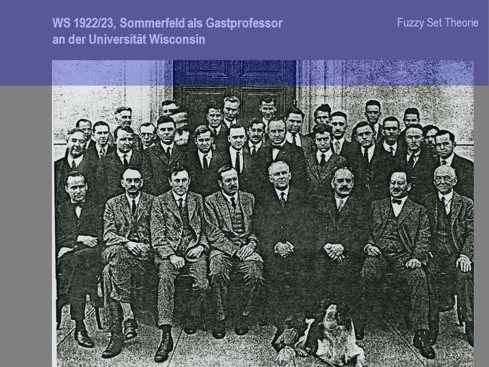 WS 1922/23, Sommerfeld als Gastprofessor an der Universität Wisconsin