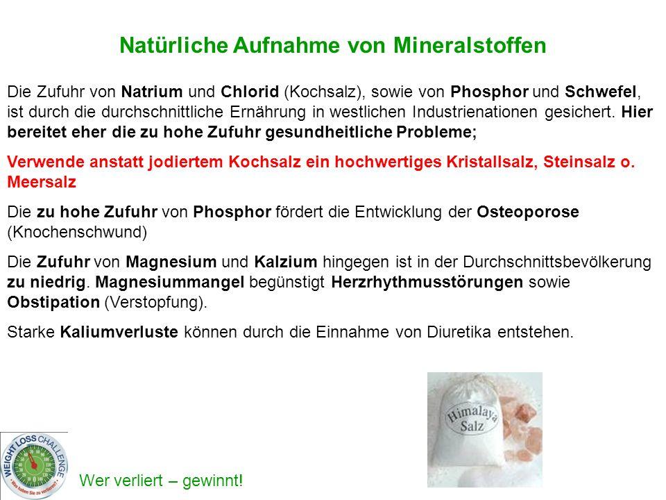 Natürliche Aufnahme von Mineralstoffen