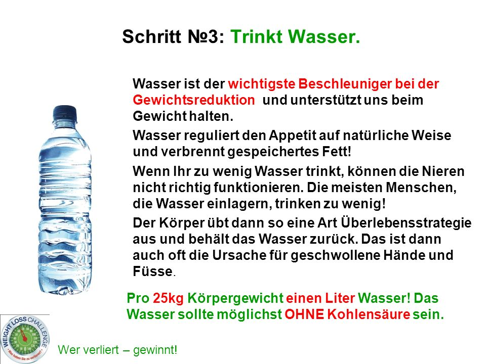 Schritt №3: Trinkt Wasser.