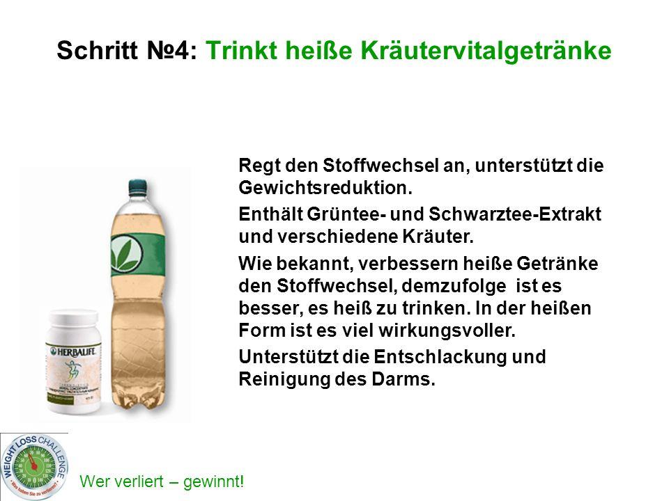 Schritt №4: Trinkt heiße Kräutervitalgetränke