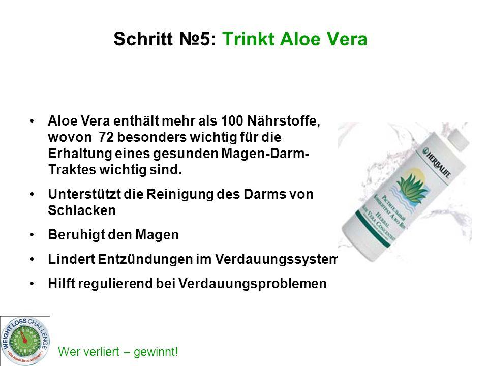 Schritt №5: Trinkt Aloe Vera
