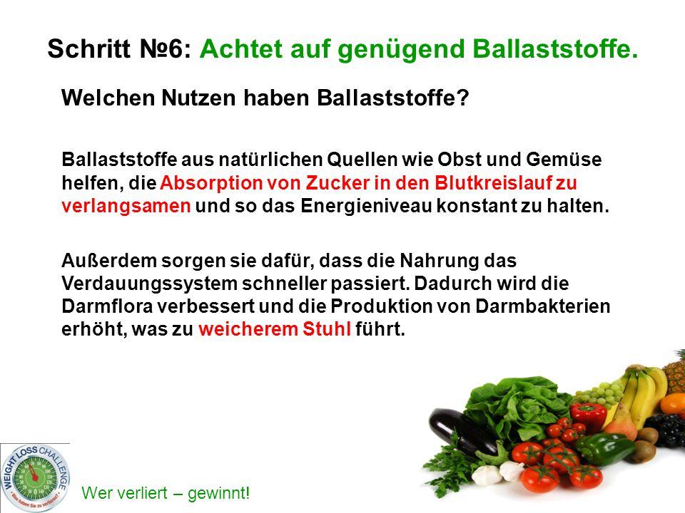 Schritt №6: Achtet auf genügend Ballaststoffe.