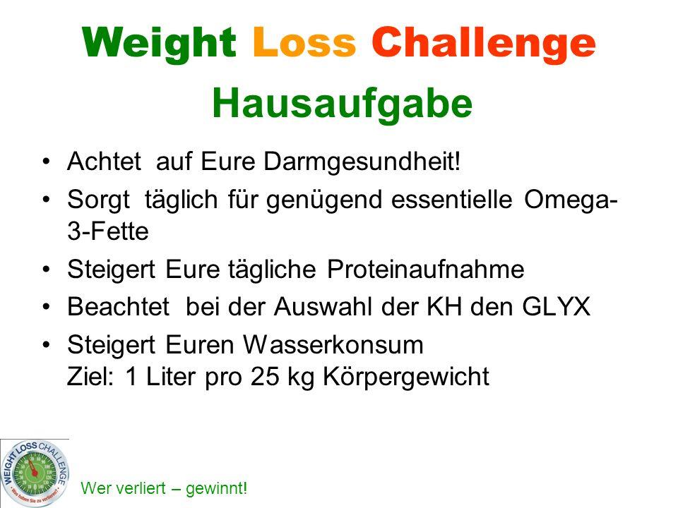 Weight Loss Challenge Hausaufgabe Achtet auf Eure Darmgesundheit!