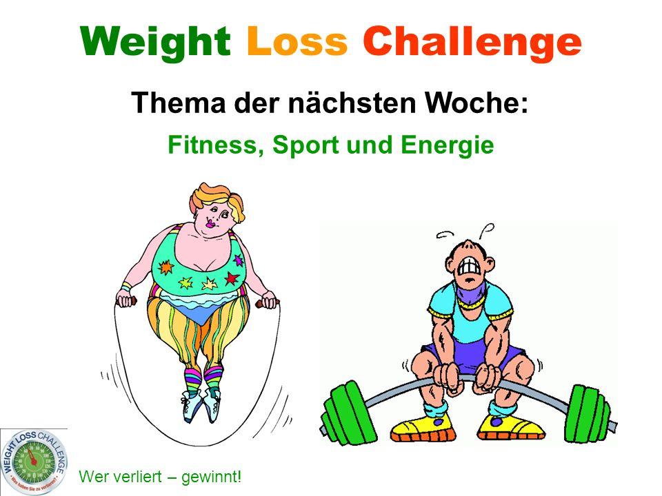 Thema der nächsten Woche: Fitness, Sport und Energie
