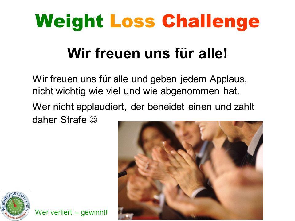 Weight Loss Challenge Wir freuen uns für alle!