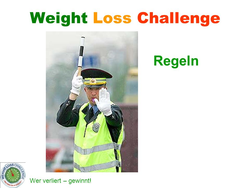 Weight Loss Challenge Regeln
