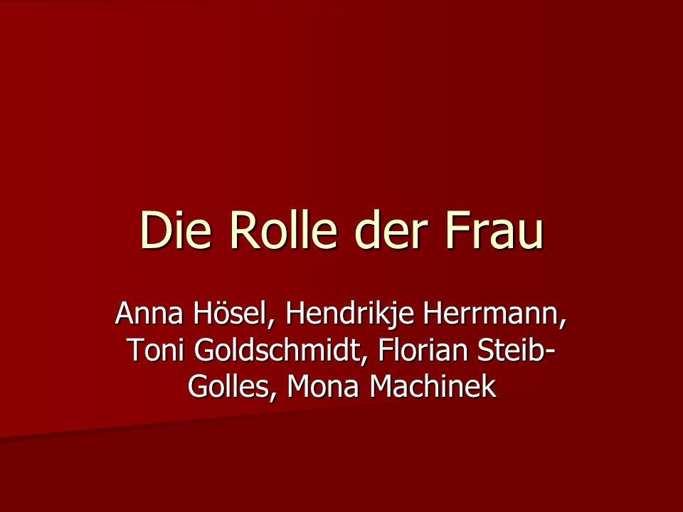 Die Rolle der Frau Anna Hösel, Hendrikje Herrmann, Toni Goldschmidt, Florian Steib-Golles, Mona Machinek.