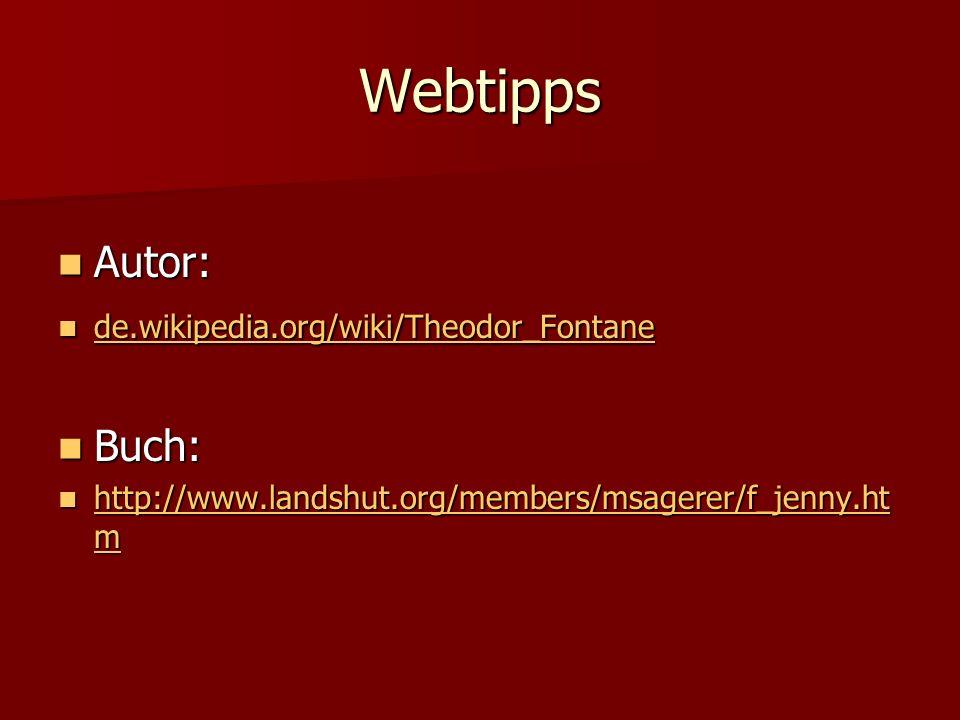 Webtipps Autor: Buch: de.wikipedia.org/wiki/Theodor_Fontane