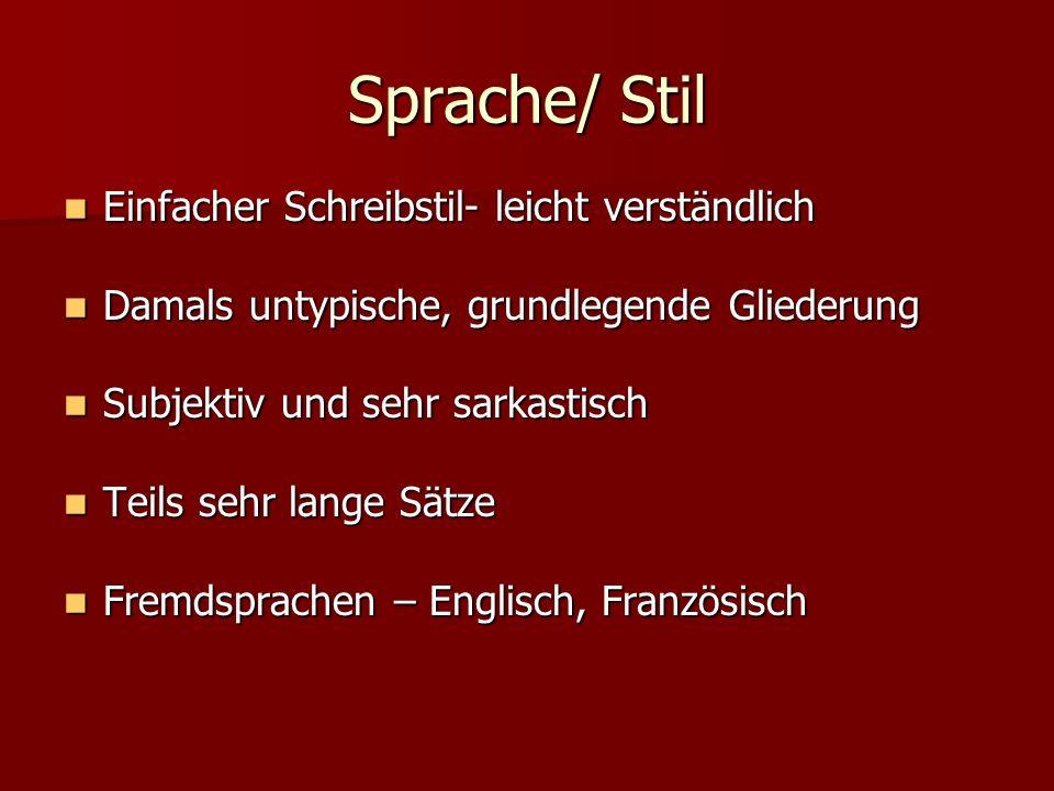 Sprache/ Stil Einfacher Schreibstil- leicht verständlich